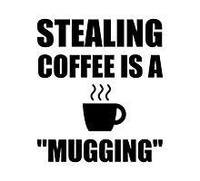 Stealing Coffee Mugging Photographic Print