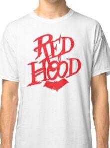 Red Hood  Classic T-Shirt