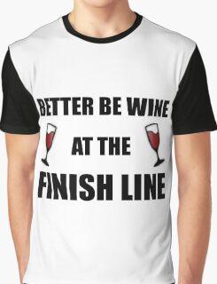Wine At Finish Line Graphic T-Shirt