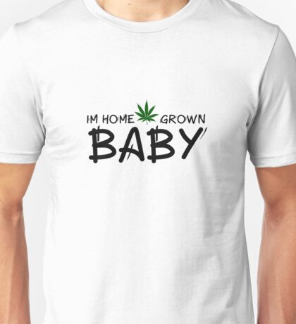 Weed Marijuana Legalize it Funny Cool Pot Stoner Stoned Unisex T-Shirt