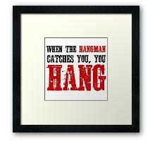 The Hateful Eight Quentin Tarantino Quote Badass Hangman Western Framed Print