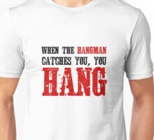 The Hateful Eight Quentin Tarantino Quote Badass Hangman Western Unisex T-Shirt