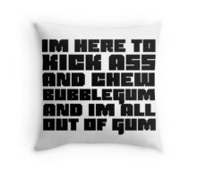 Funny Badass Quote They Live Duke Nuke Movie Videogame Throw Pillow