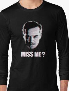 Miss Me? Static Long Sleeve T-Shirt