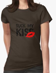 Suck my kiss Red Hot Chilli Peppers Music Lyrics Quote Cool Rock Womens Fitted T-Shirt