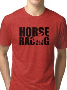 Horse racing Tri-blend T-Shirt