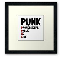 Punk Professional Uncle Framed Print
