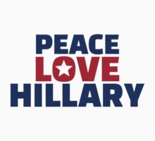 Peace Love Hillary One Piece - Short Sleeve