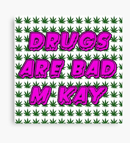 South Park Drugs are bad Funny TV Cartman Comedy Weed Pattern Canvas Print