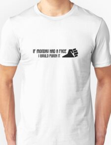Monday Hate I Hate Mondays Funny Joke Humour Office Job Work Unisex T-Shirt