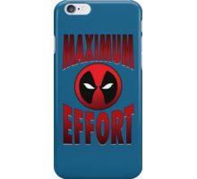 Maximum Effort 2.0 iPhone Case/Skin