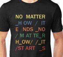No matter - In Rainbows Unisex T-Shirt
