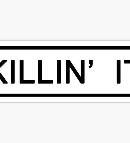 Killing It Sticker