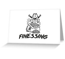 Finessing Greeting Card