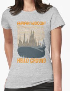 Hello Ground! Womens Fitted T-Shirt