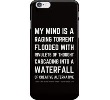Funny Mel Brooks Blazing saddles Quote (Simple Version)! iPhone Case/Skin