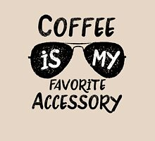 Coffee is my Favorite Accessory Classic T-Shirt