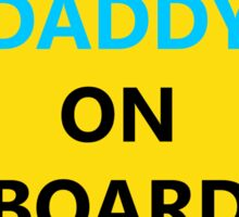 Daddy on Board Sticker