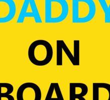 Daddy on Board Sticker