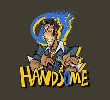 Handsome!! Unisex T-Shirt