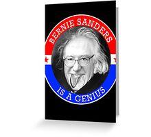 Bernie Sanders is a Genious Greeting Card