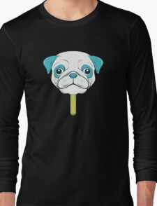 Pugsicle  Long Sleeve T-Shirt