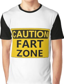 Caution Fart Zone Sign Graphic T-Shirt