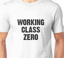 Working Class Zero Unisex T-Shirt