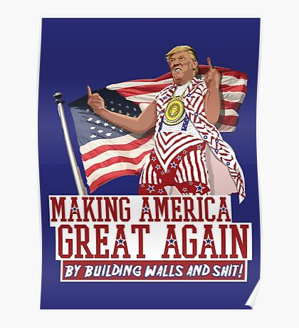 Making America Great Again! Donald Trump (IDIOCRACY) Poster
