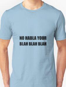 Habla Blah Blah T-Shirt