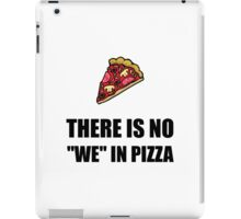 No We In Pizza iPad Case/Skin