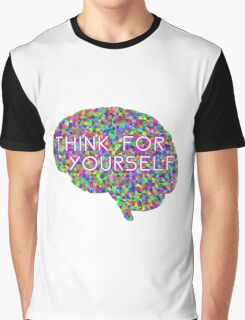 Think For Yourself Peace Hippie Colors Free Thinking Music Art Creativity Graphic T-Shirt