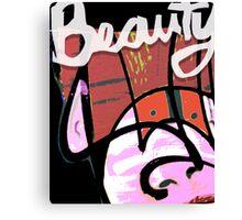 Beauty yeah Canvas Print