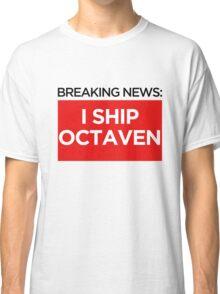 BREAKING NEWS: I SHIP OCTAVEN Classic T-Shirt