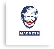 Donald Trump as the Joker t-shirt - madness Canvas Print