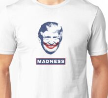 Donald Trump as the Joker t-shirt - madness Unisex T-Shirt