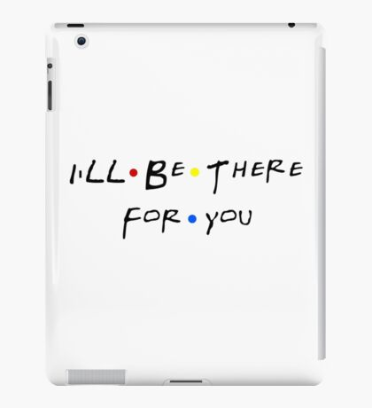 Friends Theme Song iPad Case/Skin