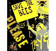 Please save the bees Photographic Print
