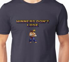 Winners Don't Lose Unisex T-Shirt