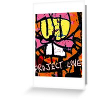 Project Love Greeting Card