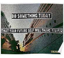 Do something today. Poster