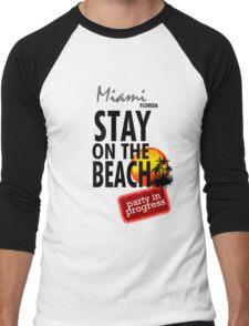 Stay On The Beach, Miami Men's Baseball ¾ T-Shirt