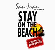 Stay On The Beach, San Juan, Puerto Rico Women's Relaxed Fit T-Shirt