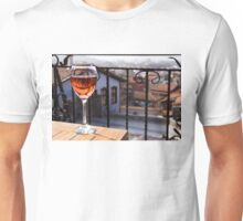 The Perfect Cocktail Hour Spot - a Glass of Wine With a Phenomenal View Unisex T-Shirt