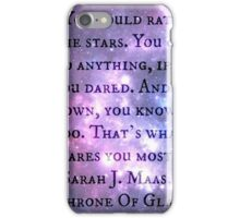 """Throne Of Glass """"You could rattle the stars"""" Quote  iPhone Case/Skin"""