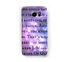 "Throne Of Glass ""You could rattle the stars"" Quote  Samsung Galaxy Case/Skin"