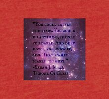 "Throne Of Glass ""You could rattle the stars"" Quote  Tri-blend T-Shirt"