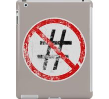 No Hashtags iPad Case/Skin