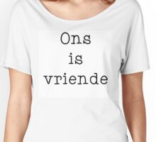 Ons is vriende Women's Relaxed Fit T-Shirt