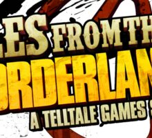 Tales from the Borderlands Sticker